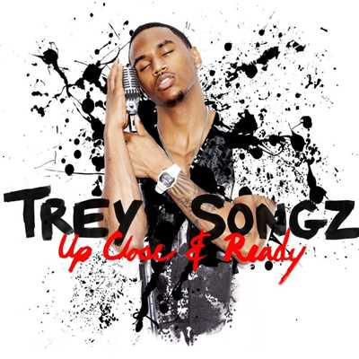 アルバム/Up Close and Ready/Trey Songz