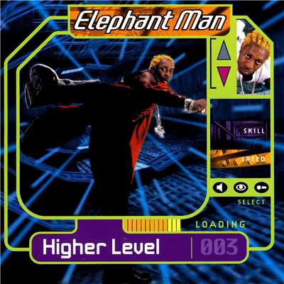 アルバム/Higher Level/Elephant Man