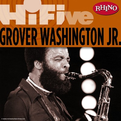 アルバム/Rhino Hi-Five: Grover Washington Jr./Grover Washington Jr.