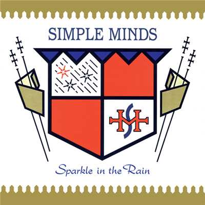 アルバム/Sparkle In The Rain (Super Deluxe)/Simple Minds