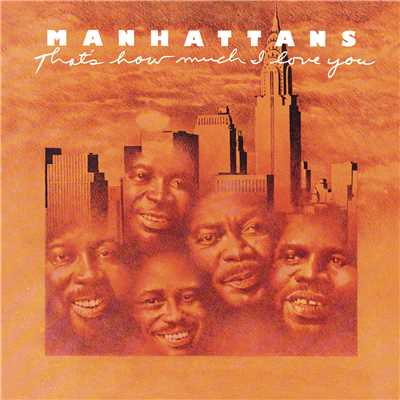 アルバム/That's How Much I Love You (Expanded Edition)/The Manhattans