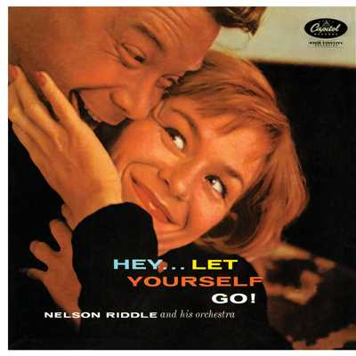 アルバム/Hey...Let Yourself Go!/Nelson Riddle & His Orchestra