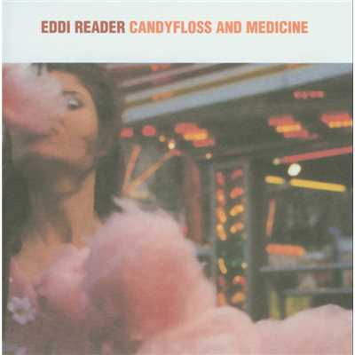 アルバム/Candyfloss And Medicine/Eddi Reader
