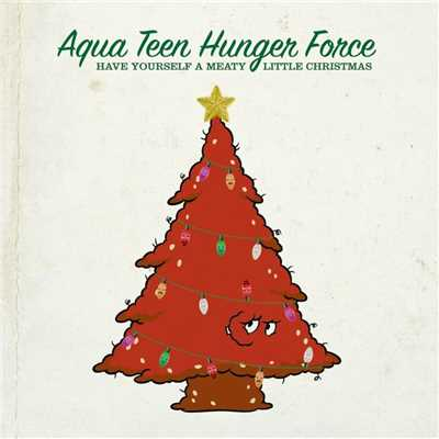 シングル/I'll Be Home The Day After Christmas (hidden track)/Aqua Teen Hunger Force