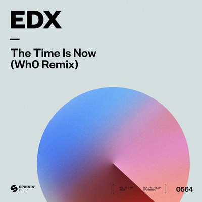シングル/The Time Is Now (Wh0 Extended Remix)/EDX