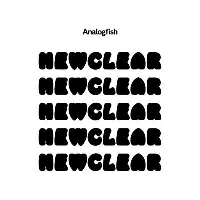 アルバム/NEWCLEAR/Analogfish
