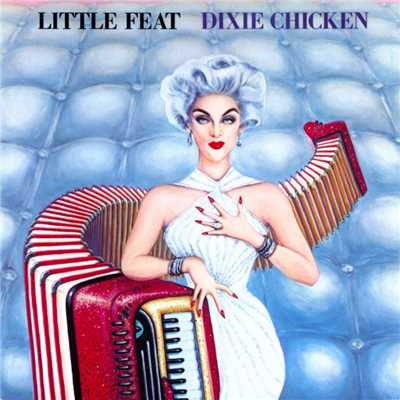 シングル/Dixie Chicken/Little Feat