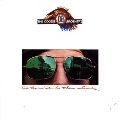 Takin' It To The Streets/The Doobie Brothers