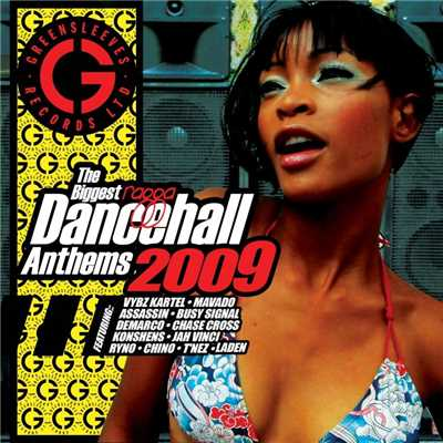 アルバム/The Biggest Ragga Dancehall Anthems 2009/Various Artists