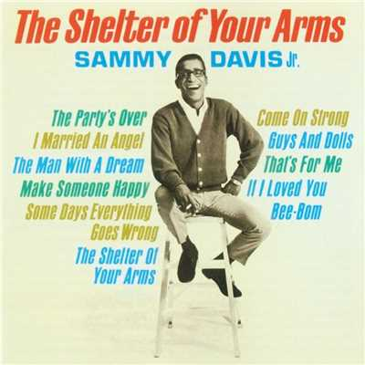 シングル/The Shelter of Your Arms/Sammy Davis Jr.