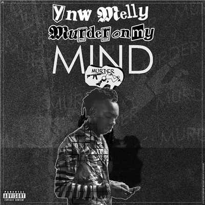 シングル/Murder On My Mind/YNW Melly