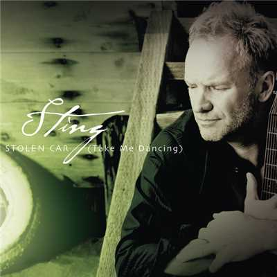 アルバム/Stolen Car (Take Me Dancing)/Sting