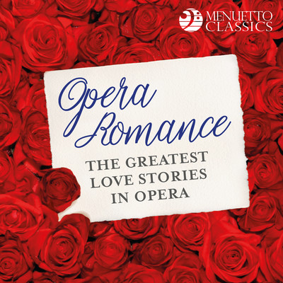 アルバム/Opera Romance: The Greatest Love Stories in Opera/Various Artists