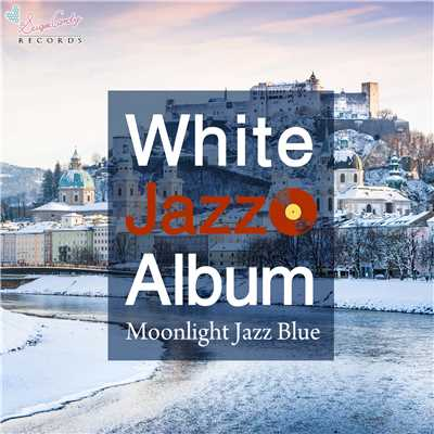 ハイレゾアルバム/White Jazz Album/Moonlight Jazz Blue