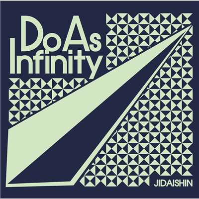 着うた®/JIDAISHIN/Do As Infinity