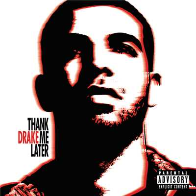 アルバム/Thank Me Later (Int'l Version)/Drake