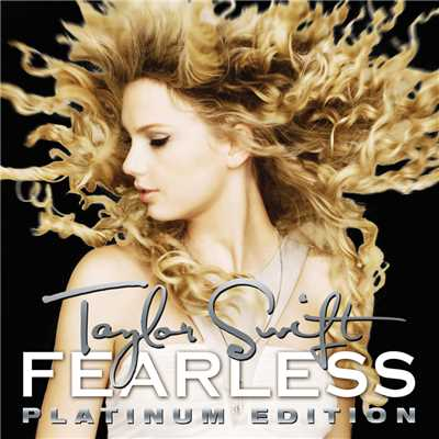 アルバム/Fearless (Platinum Edition)/Taylor Swift