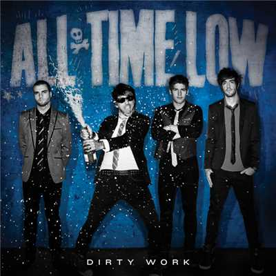 Dirty Work (Japan Version)/All Time Low
