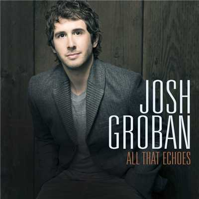 アルバム/All That Echoes/Josh Groban