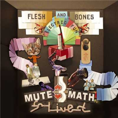 アルバム/Flesh And Bones Electric Fun (DMD Album)/Mutemath