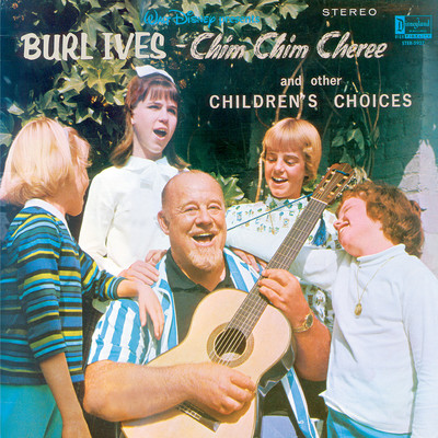 Burl Ives Chim Chim Cheree and Other Children's Choices/バール・アイヴス