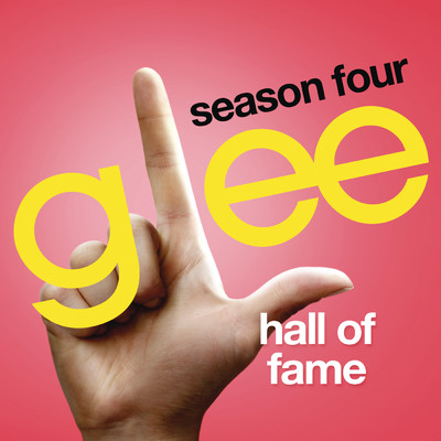 シングル/Hall Of Fame (Glee Cast Version)/Glee Cast