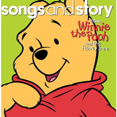 Songs and Story: Winnie the Pooh and the Honey Tree/Various Artists