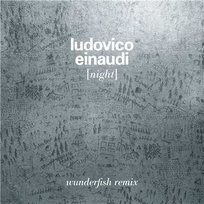 シングル/Night (Wunderfish Remix)/Ludovico Einaudi