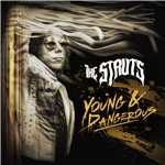 アルバム/YOUNG&DANGEROUS/The Struts