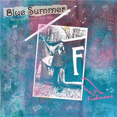 アルバム/BLUE SUMMER〜Selected Tracks 1991-1995〜 【Remastered】/フィッシュマンズ