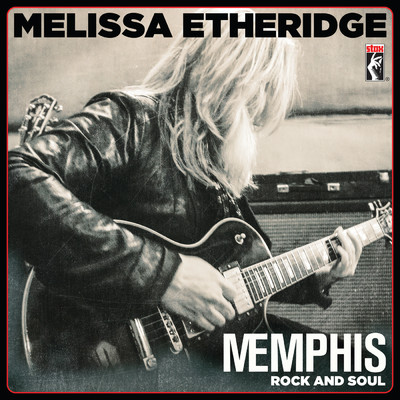 アルバム/MEmphis Rock And Soul/Melissa Etheridge