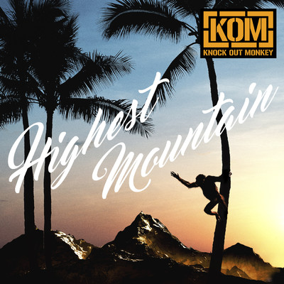 アルバム/Highest Mountain/KNOCK OUT MONKEY