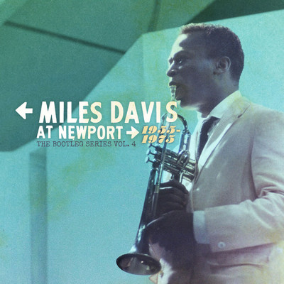 アルバム/Miles Davis at Newport: 1955-1975: The Bootleg Series, Vol. 4/Miles Davis
