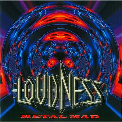 アルバム/METAL MAD(Remaster Version)/LOUDNESS