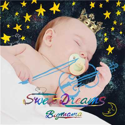 シングル/Sweet Dreams/BIGMAMA