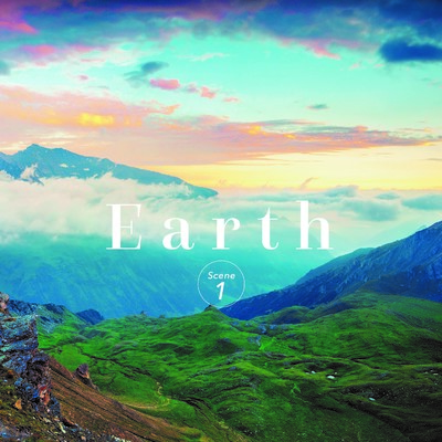 Earth 〜Scene1〜/Various Artists