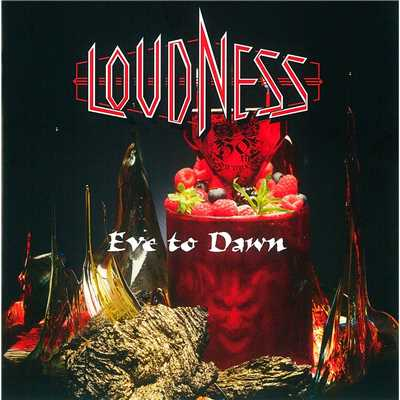 アルバム/Eve to Dawn 旭日昇天(Remaster Version)/LOUDNESS