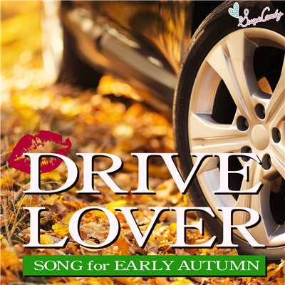 アルバム/DRIVE LOVER 〜Song for Early Autumn〜/Moonlight Jazz Blue & JAZZ PARADISE