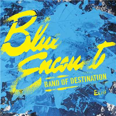 アルバム/BAND OF DESTINATION/BLUE ENCOUNT
