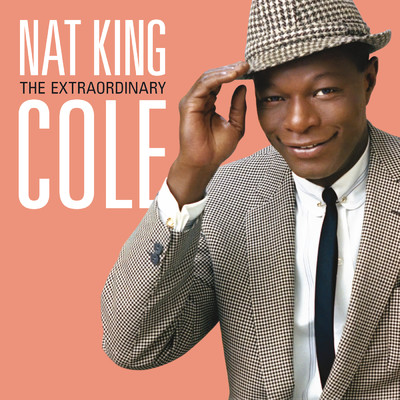 ハイレゾアルバム/The Extraordinary/Nat King Cole