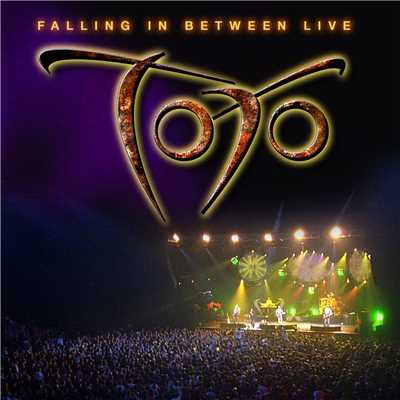 アルバム/Falling In Between Live/Toto