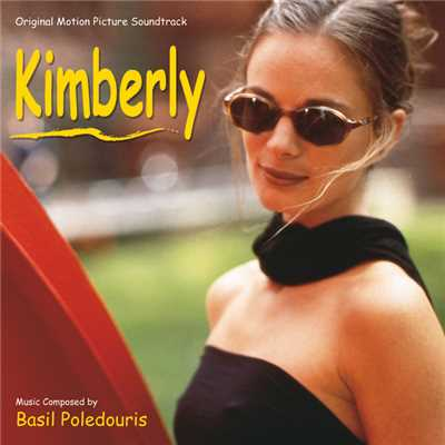 シングル/Kimberly Main Title/Basil Poledouris