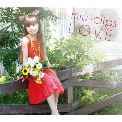 Flower (Natural Day version)/miu-clips