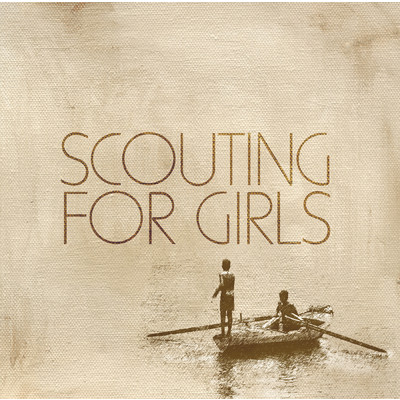 アルバム/Scouting For Girls/Scouting For Girls