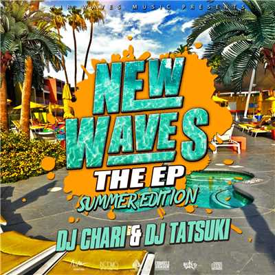 アルバム/NEW WAVES THE EP -SUMMER EDITION-/DJ CHARI & DJ TATSUKI