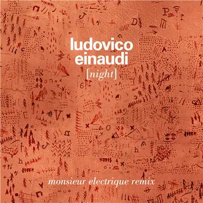 シングル/Night (Monsieur Electrique Remix)/Ludovico Einaudi