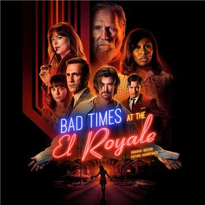 アルバム/Bad Times At The El Royale (Original Motion Picture Soundtrack)/Various Artists