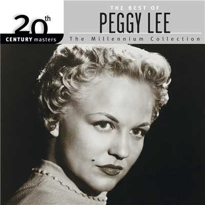 アルバム/20th Century Masters - The Millennium Collection: The Best Of Peggy Lee/Peggy Lee