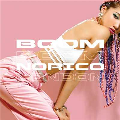 アルバム/BOOM BOOM/NORICO LONDON