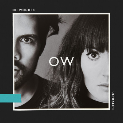 シングル/Ultralife/Oh Wonder